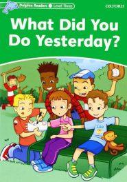 کتاب Dolphin-Readers-What-Did-You-Do-Yesterday-1