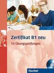 کتاب Zertifikat-B1-neu-15-Übungsprüfungen