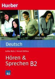 Deutsch Uben: Horen & Sprechen B2