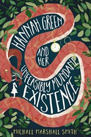 کتاب HANNAH GREEN and Her Unfeasibly Mundane Existence