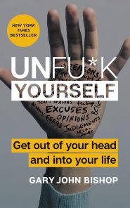 کتاب UNFU*K YOURSELF: Get Out of Your Head and into Your Life