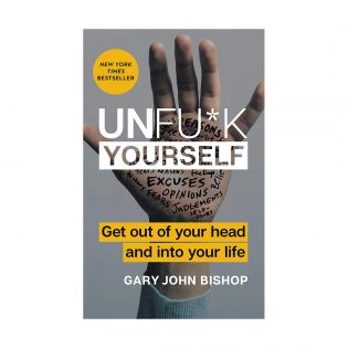 Unfuck-Yourself-by-Gary-John-Bishop