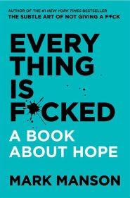 کتاب Every-Thing-Is-Fucked-Mark-Manson