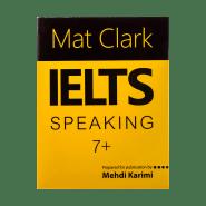 کتاب Mat Clark IELTS Speaking Plus 7 2
