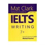 کتاب Mat-Clark-IELTS-Writing-Plus-7