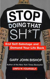 Stop-Doing-That-Shit-Gary-John-Bishop